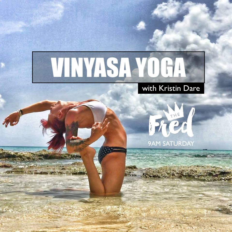 vinyasa yoga at the fred